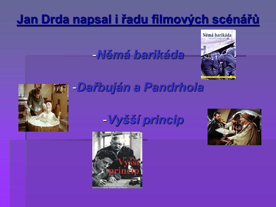 Jan Drda napsal i řadu filmových scénářů