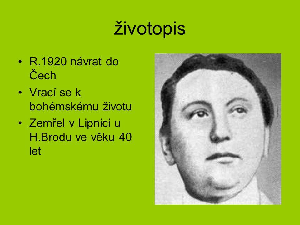 životopis R.1920 návrat do Čech Vrací se k bohémskému životu