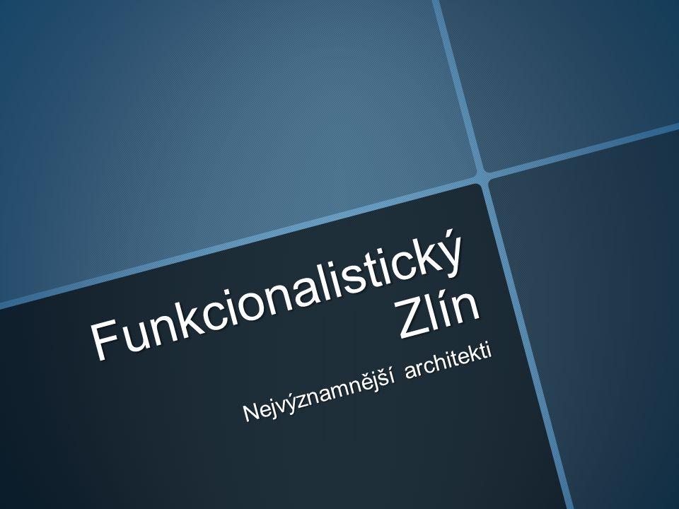 Funkcionalistický Zlín