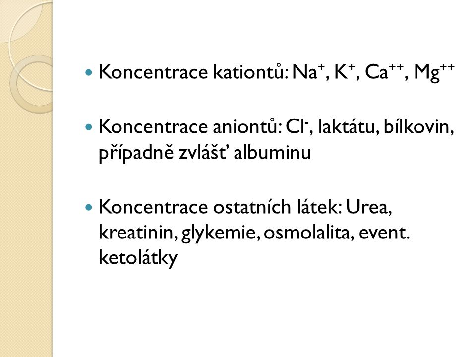 Koncentrace kationtů: Na+, K+, Ca++, Mg++