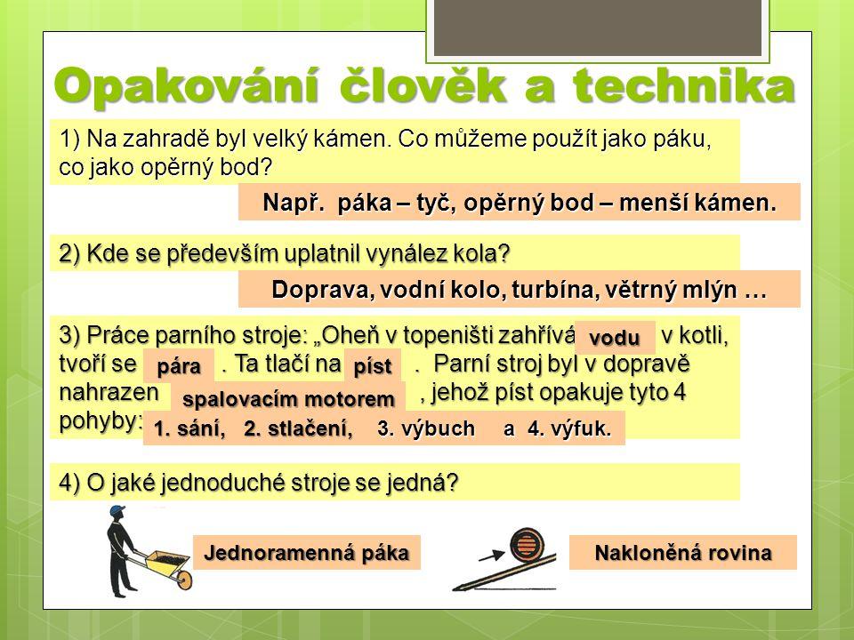Opakování člověk a technika