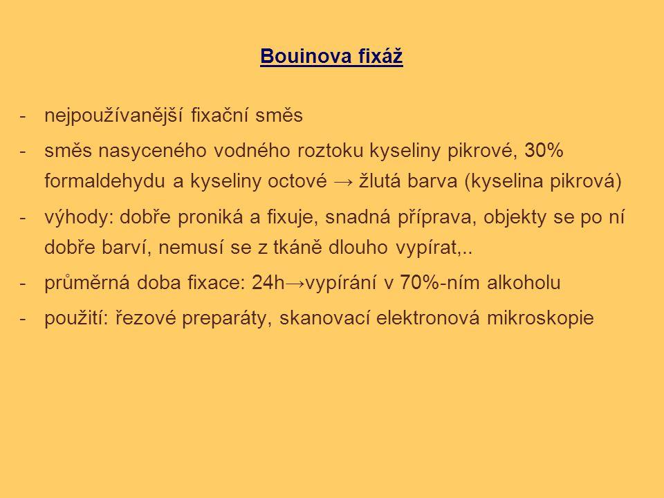 Bouinova fixáž nejpoužívanější fixační směs.