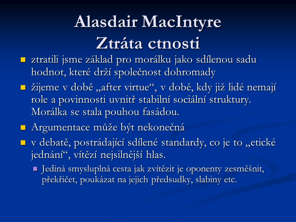 Alasdair MacIntyre Ztráta ctnosti