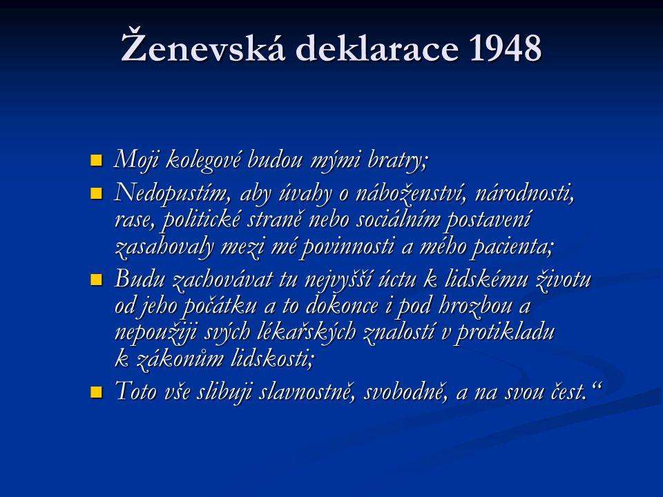 Ženevská deklarace 1948 Moji kolegové budou mými bratry;