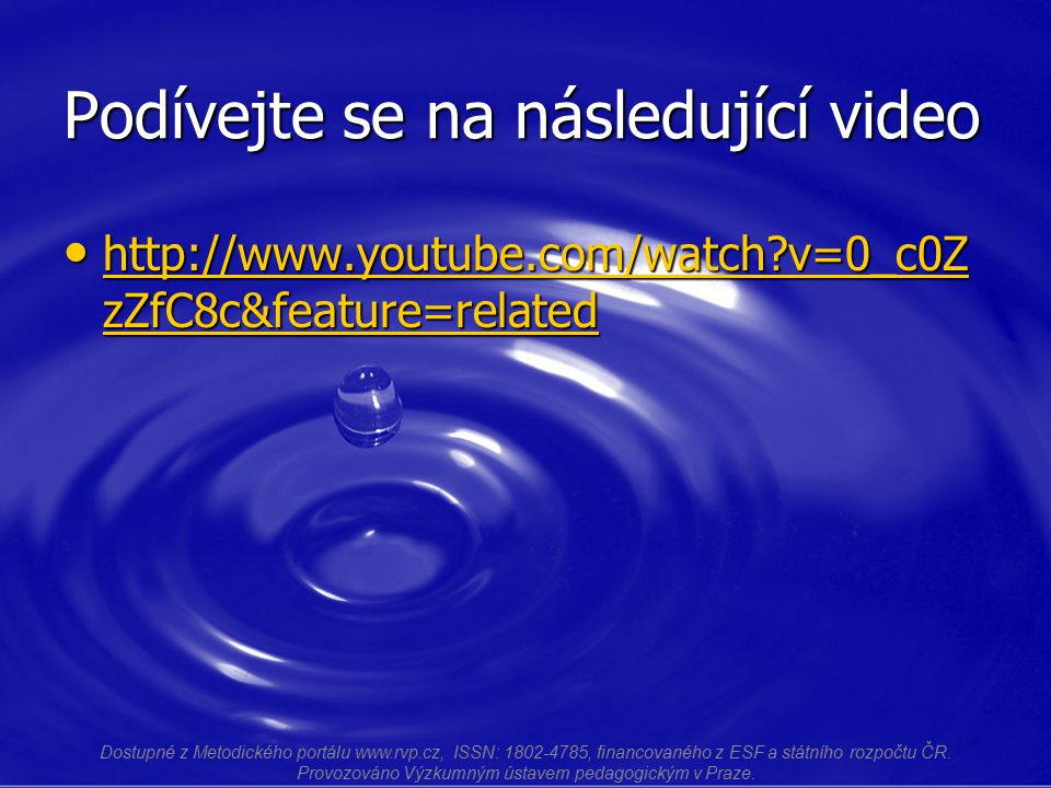 Podívejte se na následující video