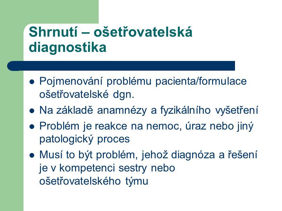Shrnutí – ošetřovatelská diagnostika