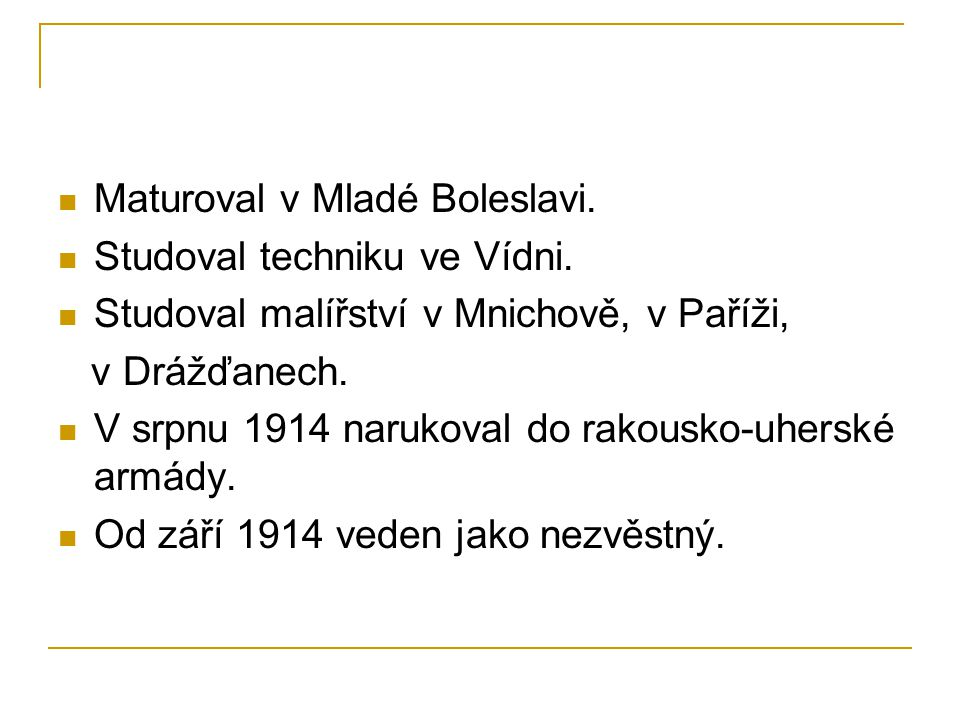 Maturoval v Mladé Boleslavi.