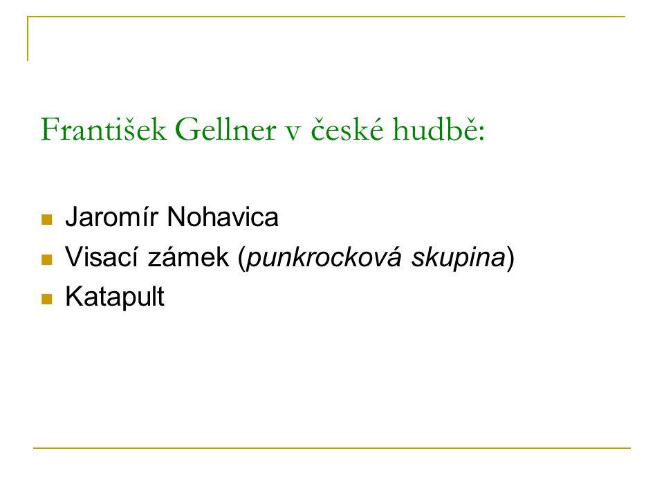 František Gellner v české hudbě: