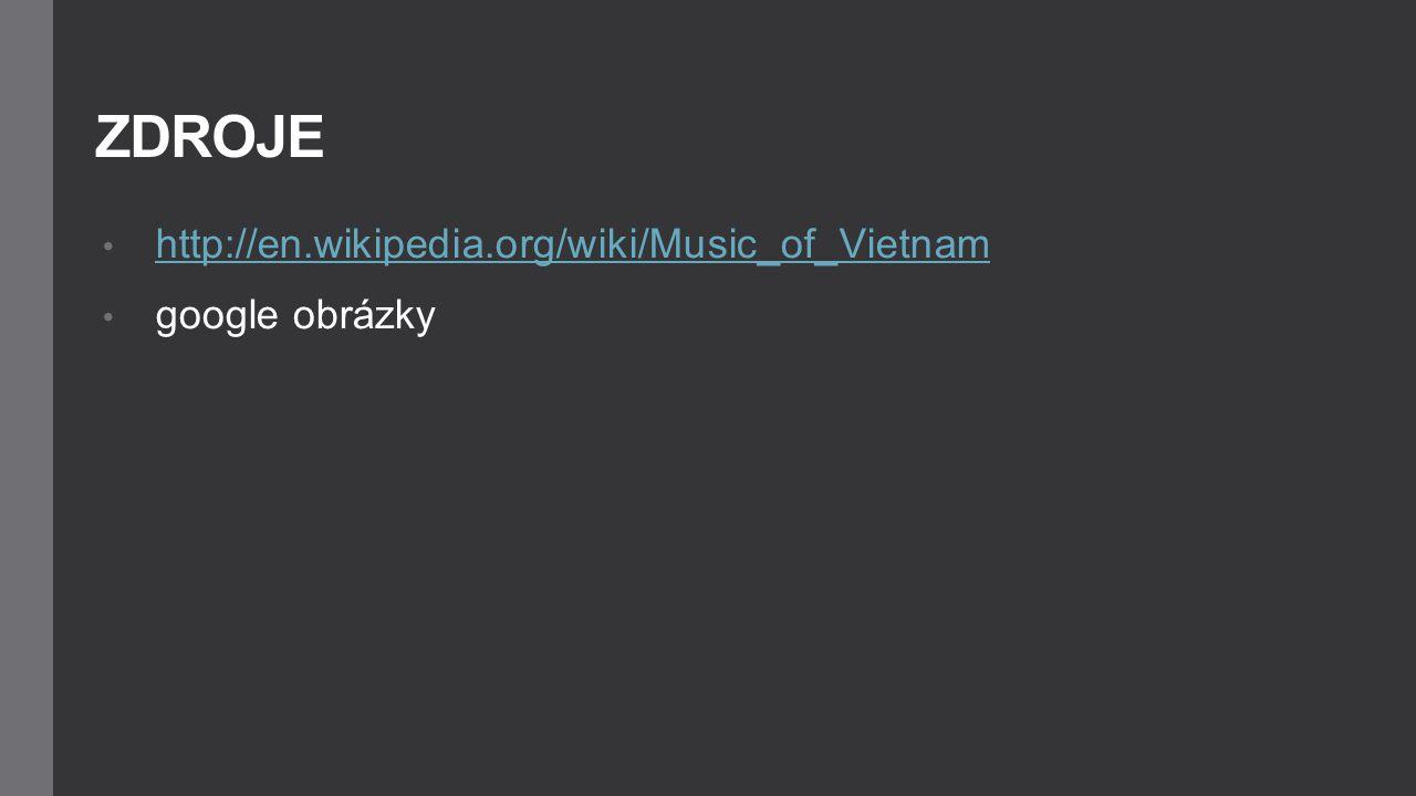 http://en.wikipedia.org/wiki/Music_of_Vietnam google obrázky