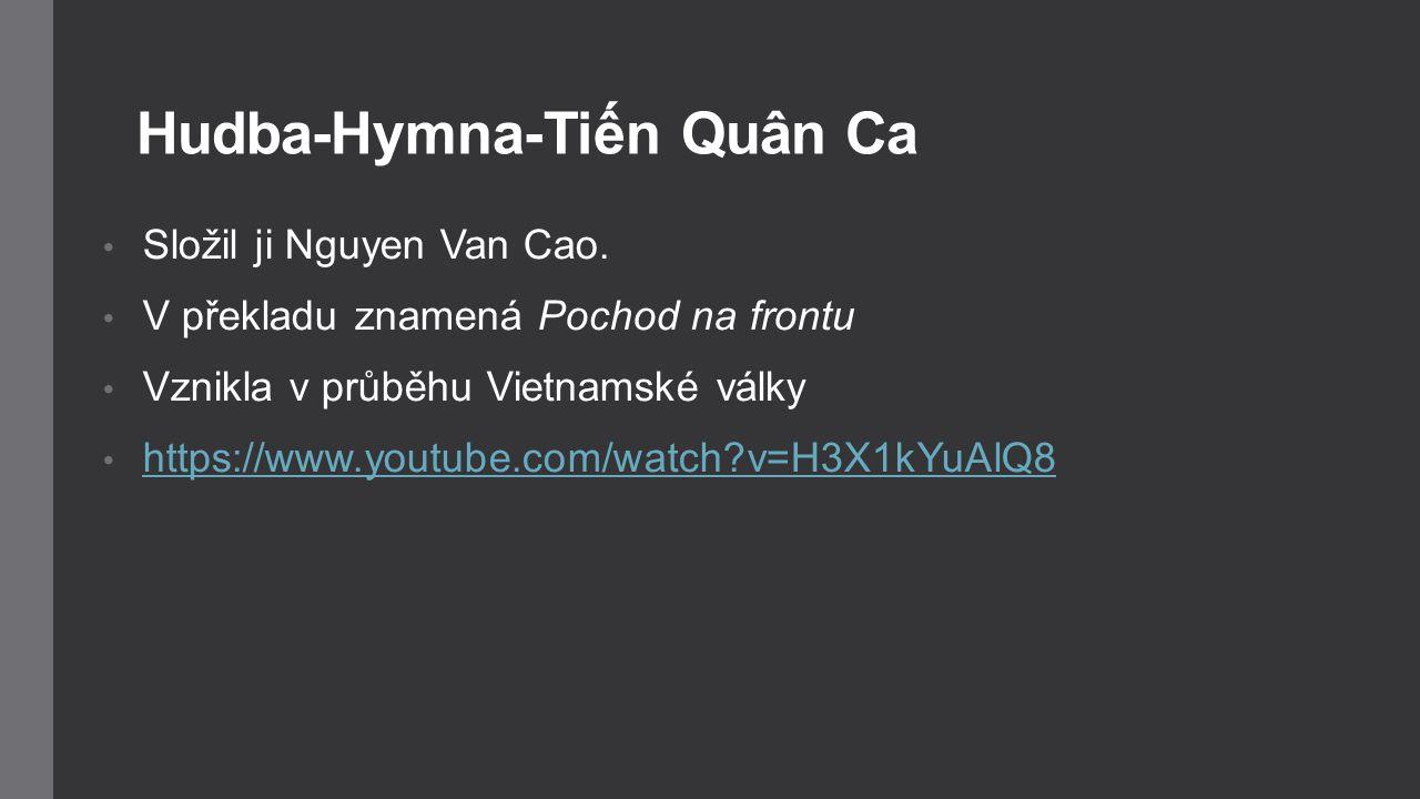 Hudba-Hymna-Tiến Quân Ca