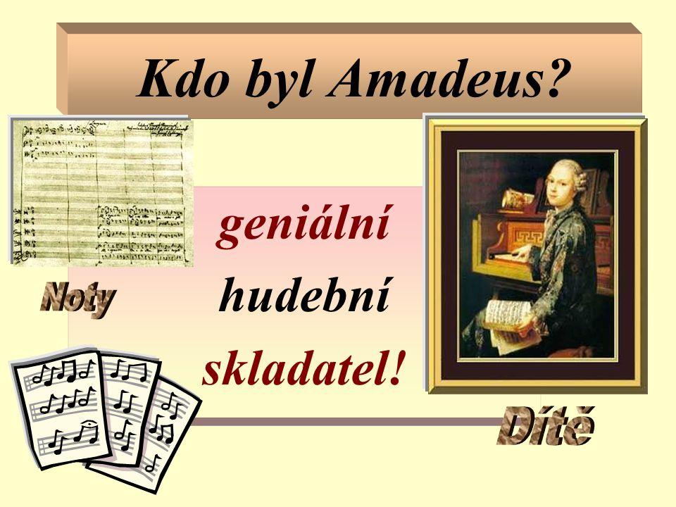 geniální hudební skladatel!