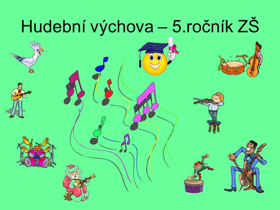 Hudební výchova – 5.ročník ZŠ