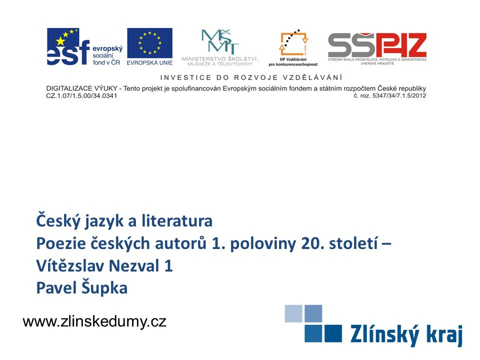 Český jazyk a literatura Poezie českých autorů 1. poloviny 20