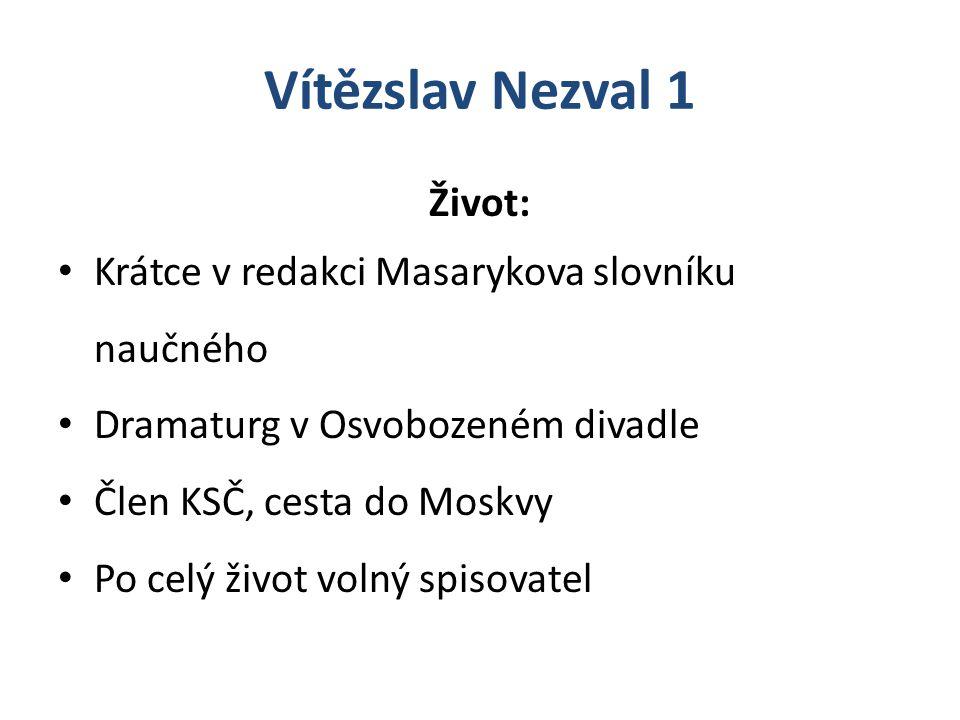 Vítězslav Nezval 1 Život: