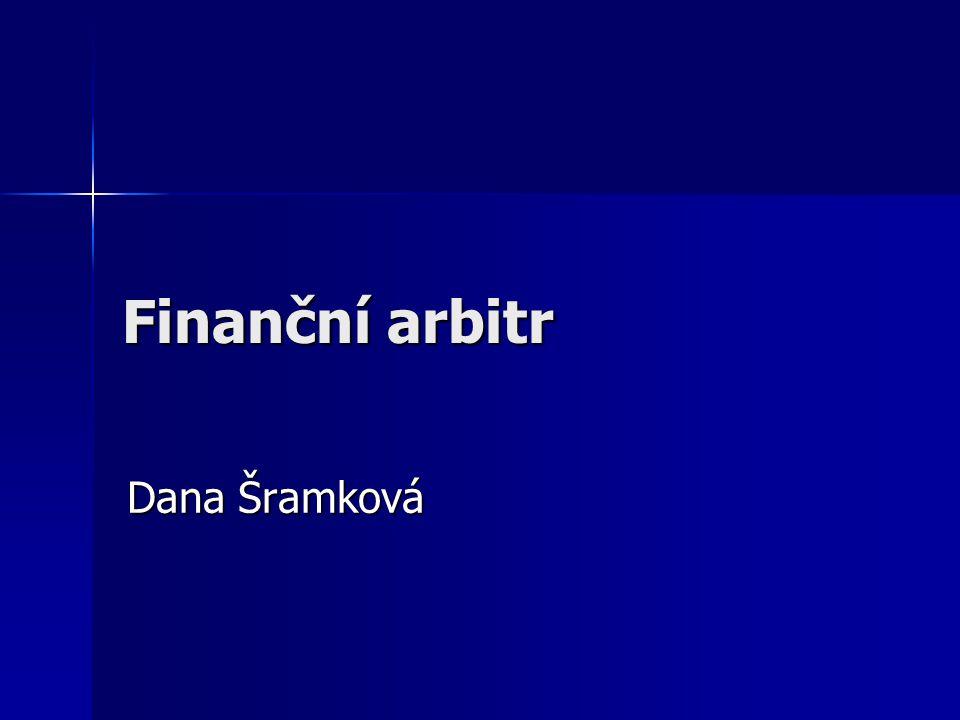 Finanční arbitr Dana Šramková