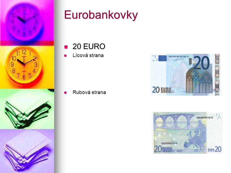 Eurobankovky 20 EURO Lícová strana Rubová strana