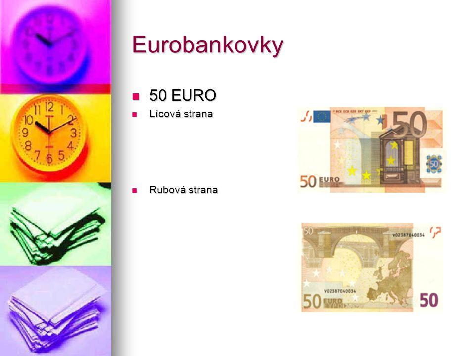 Eurobankovky 50 EURO Lícová strana Rubová strana
