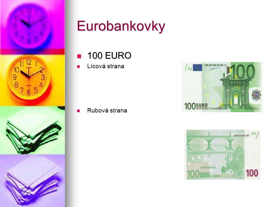 Eurobankovky 100 EURO Lícová strana Rubová strana