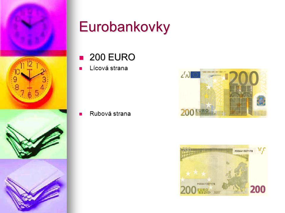 Eurobankovky 200 EURO Lícová strana Rubová strana