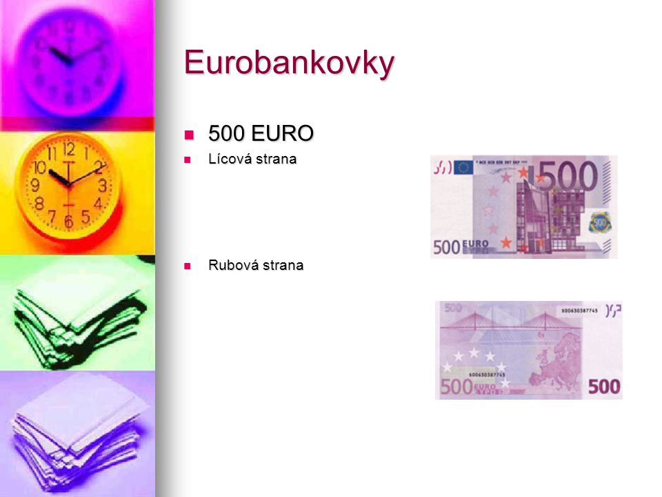Eurobankovky 500 EURO Lícová strana Rubová strana