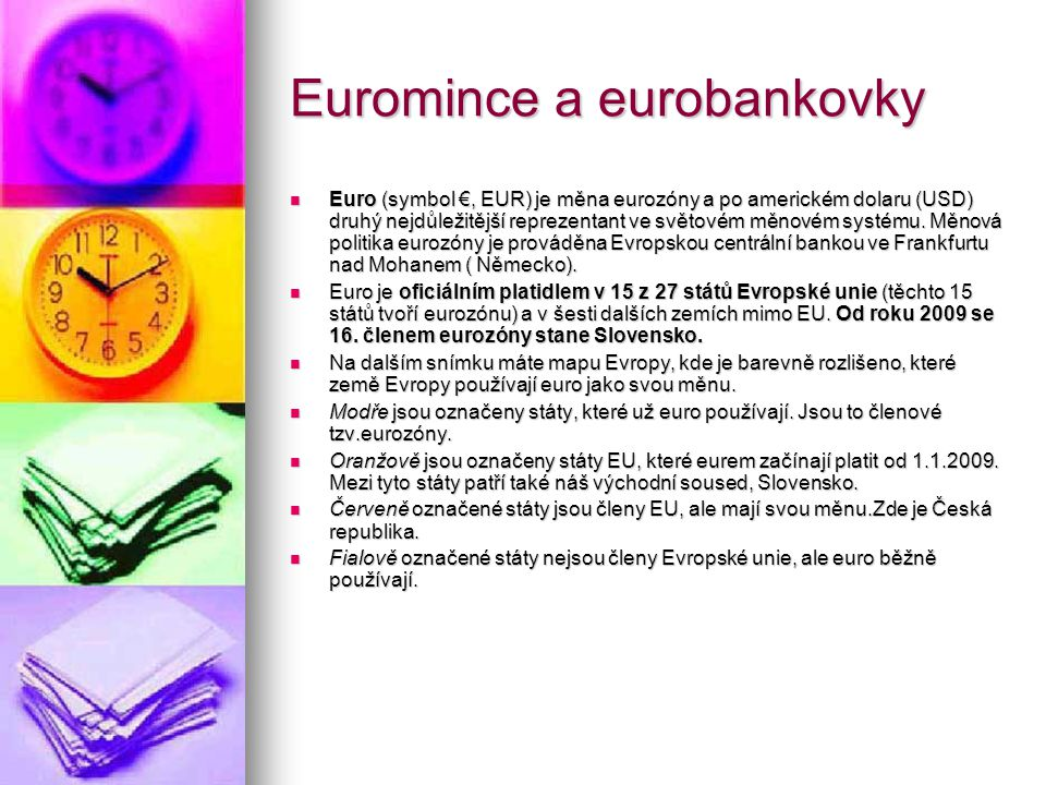 Euromince a eurobankovky