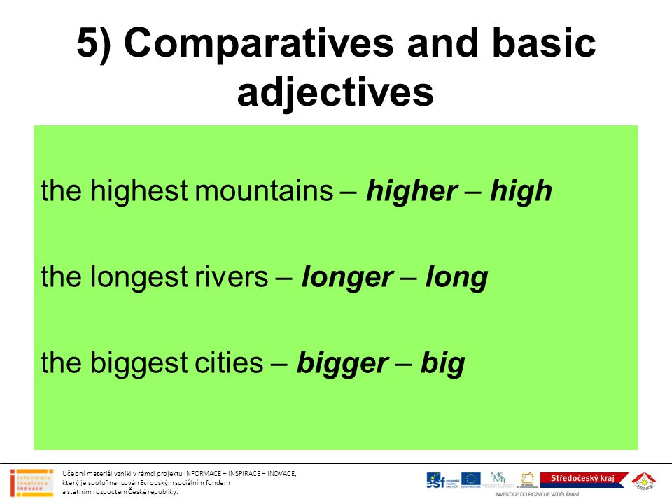 5) Comparatives and basic adjectives