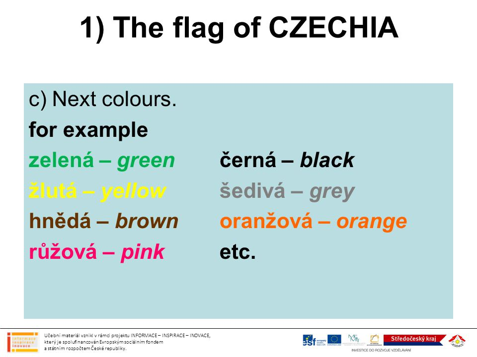 1) The flag of CZECHIA