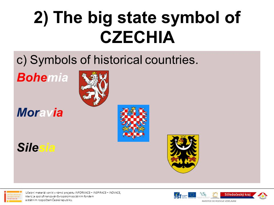 2) The big state symbol of CZECHIA