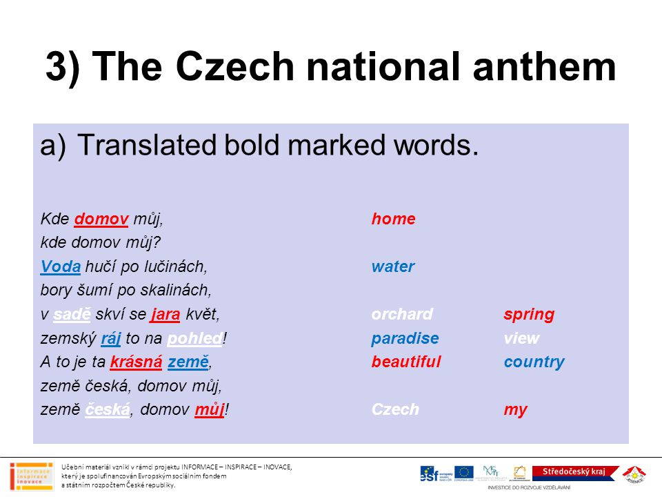 3) The Czech national anthem