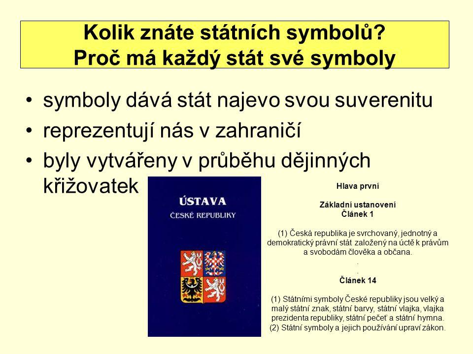 Kolik znáte státních symbolů Proč má každý stát své symboly