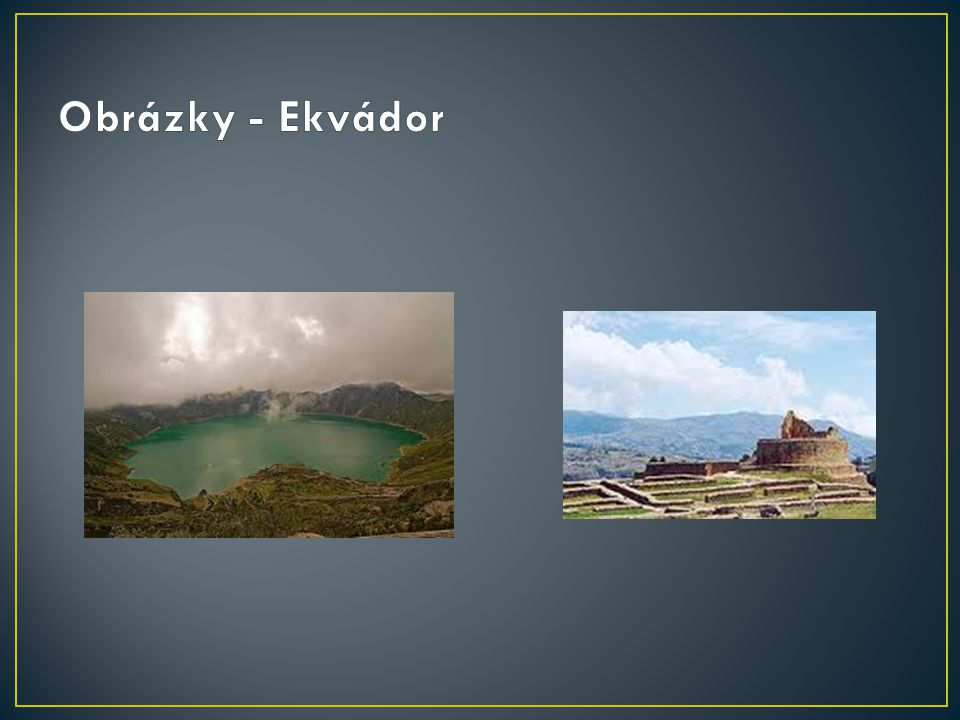 Obrázky - Ekvádor