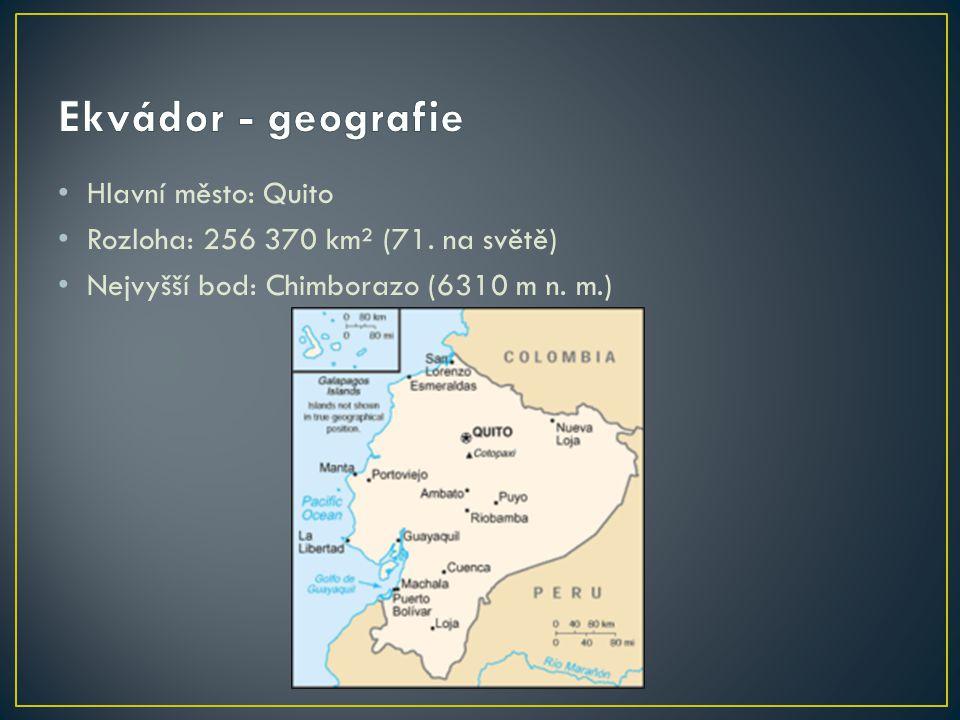 Ekvádor - geografie Hlavní město: Quito
