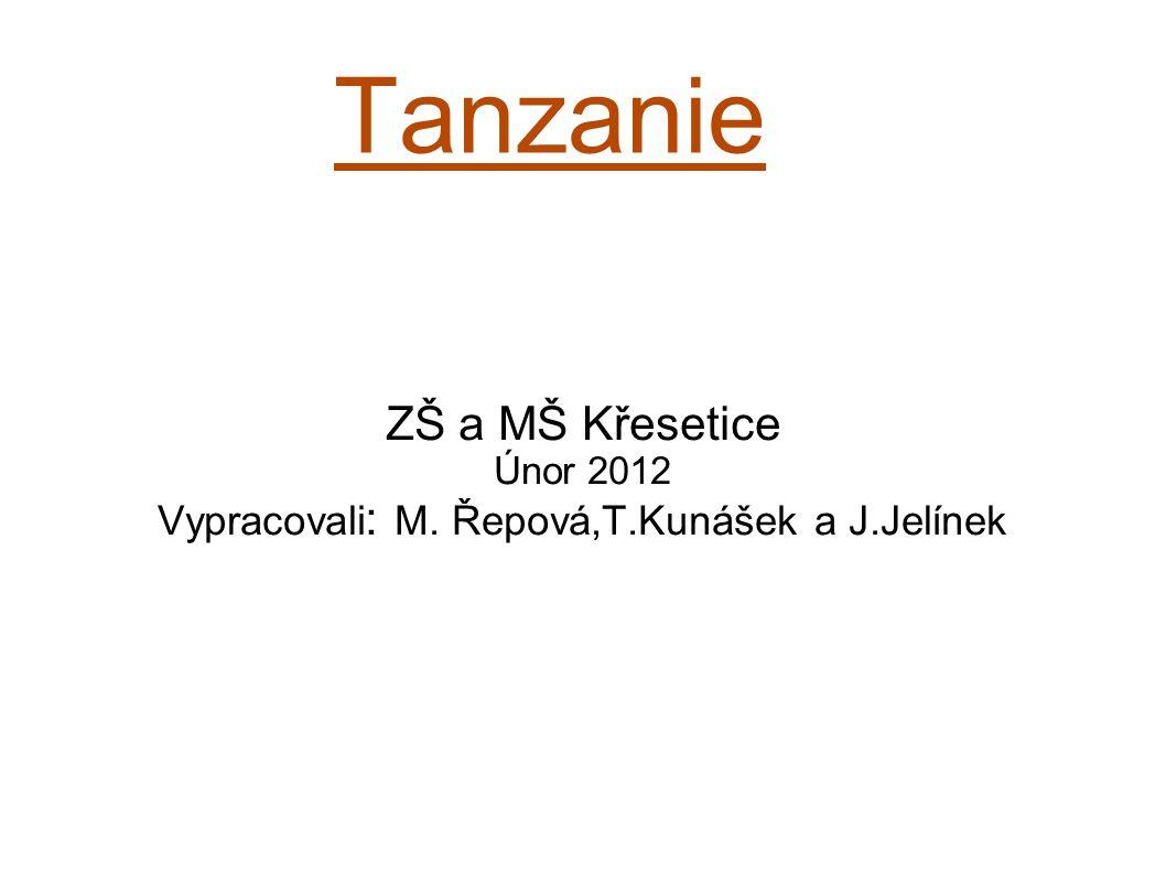 Vypracovali: M. Řepová,T.Kunášek a J.Jelínek