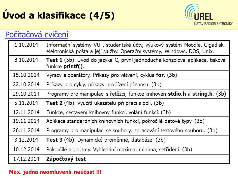 Úvod a klasifikace (4/5) Počítačová cvičení 1.10.2014