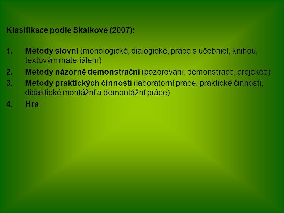 Klasifikace podle Skalkové (2007):