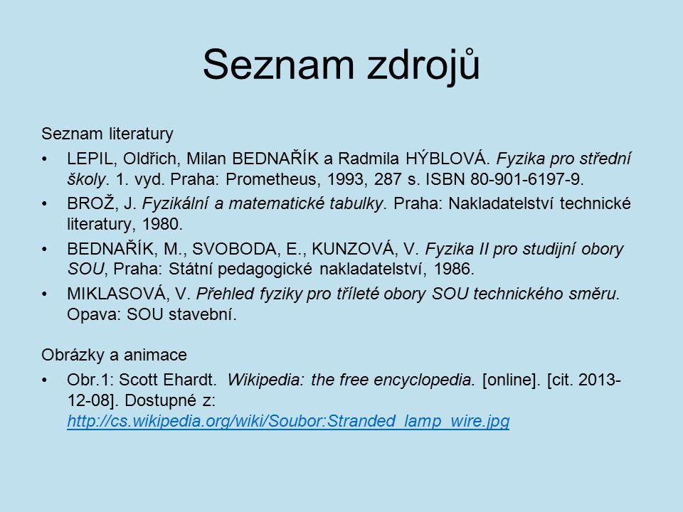 Seznam zdrojů Seznam literatury