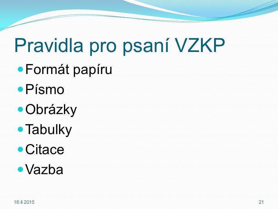 Pravidla pro psaní VZKP