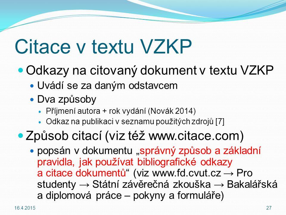Citace v textu VZKP Odkazy na citovaný dokument v textu VZKP