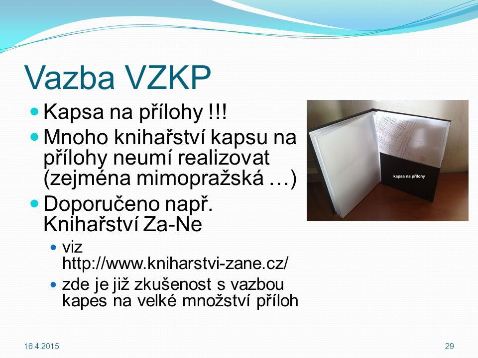 Vazba VZKP Kapsa na přílohy !!!