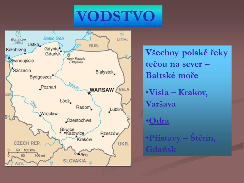 VODSTVO Všechny polské řeky tečou na sever – Baltské moře