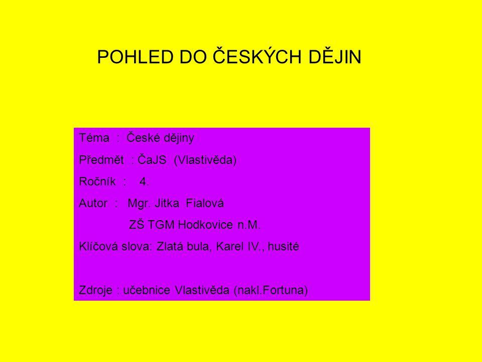 POHLED DO ČESKÝCH DĚJIN