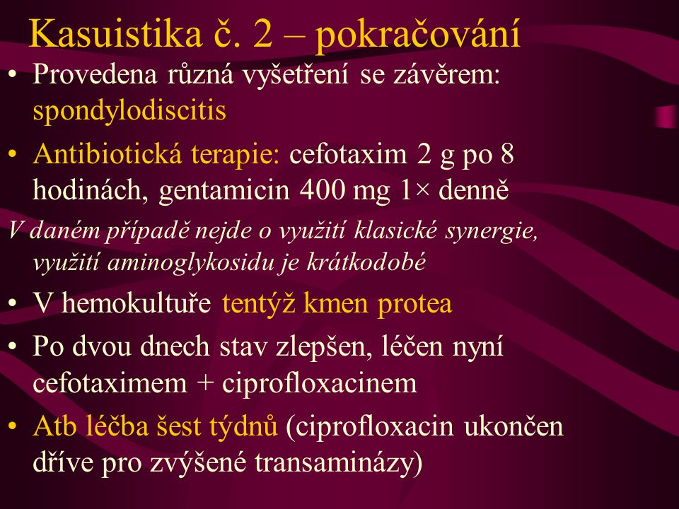 Kasuistika č. 2 – pokračování