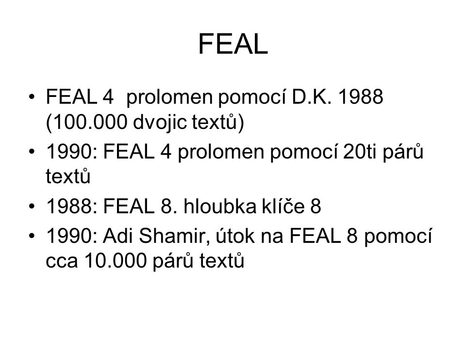 FEAL FEAL 4 prolomen pomocí D.K. 1988 (100.000 dvojic textů)