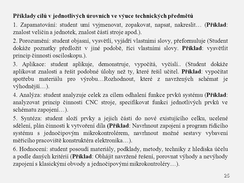 Příklady cílů v jednotlivých úrovních ve výuce technických předmětů 1