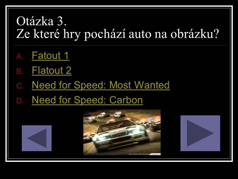 Otázka 3. Ze které hry pochází auto na obrázku