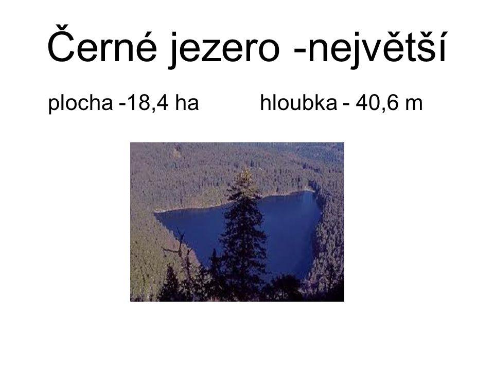 Černé jezero -největší