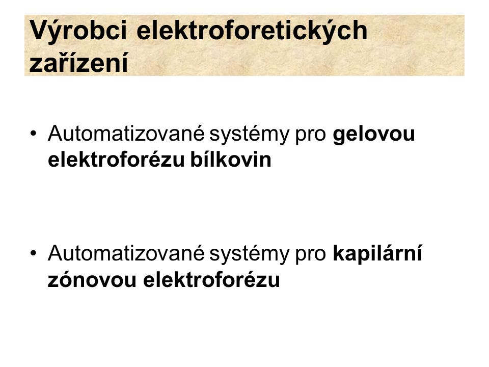 Výrobci elektroforetických zařízení