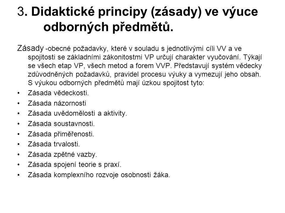 3. Didaktické principy (zásady) ve výuce odborných předmětů.