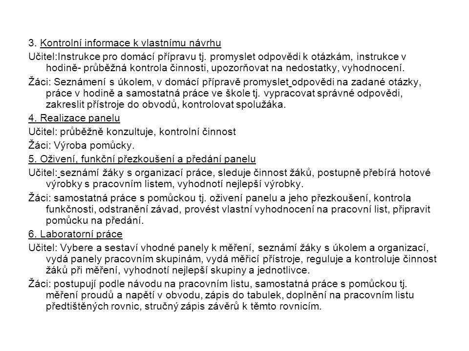 3. Kontrolní informace k vlastnímu návrhu