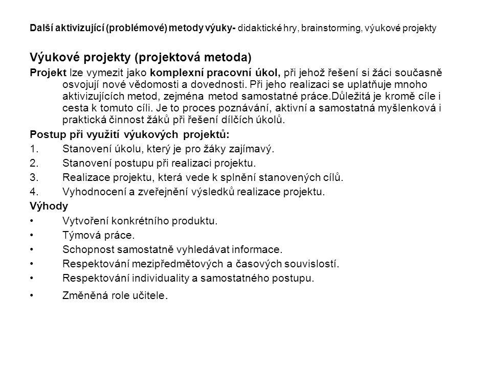 Výukové projekty (projektová metoda)